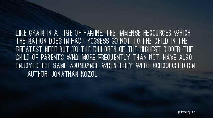 Jonathan Kozol Quotes 74679