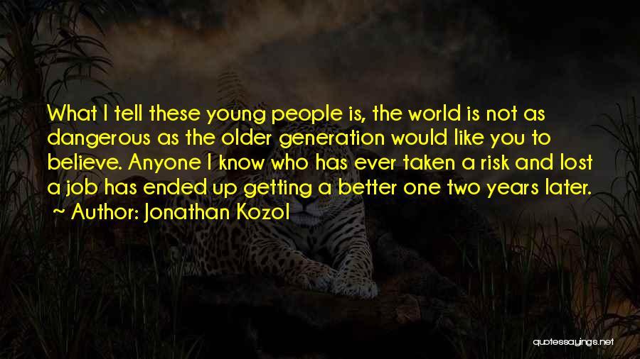 Jonathan Kozol Quotes 79310