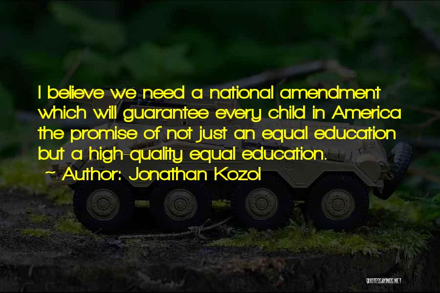 Jonathan Kozol Quotes 810948