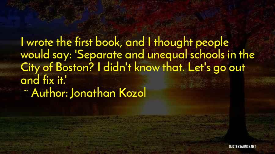 Jonathan Kozol Quotes 821142