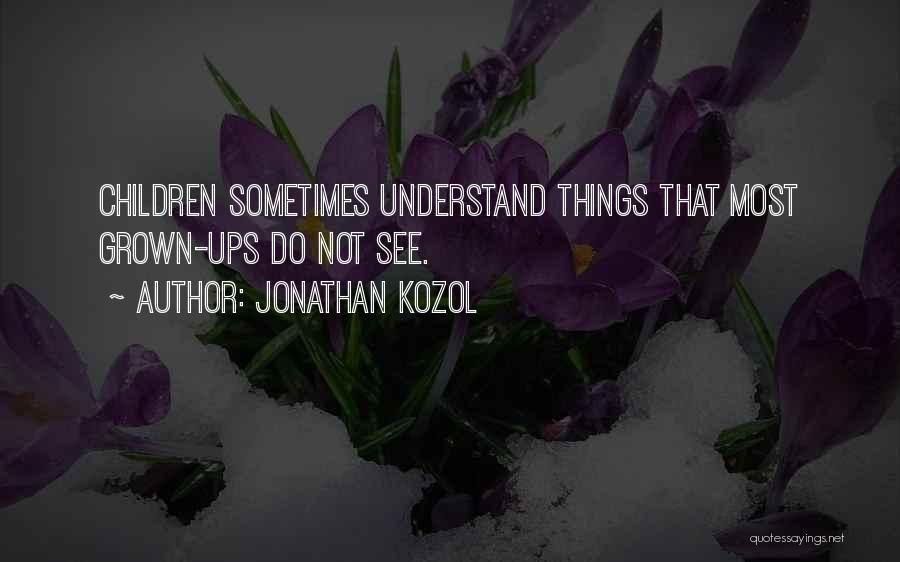 Jonathan Kozol Quotes 865033