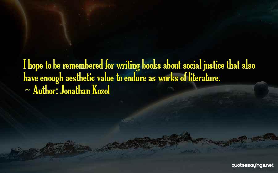 Jonathan Kozol Quotes 867726