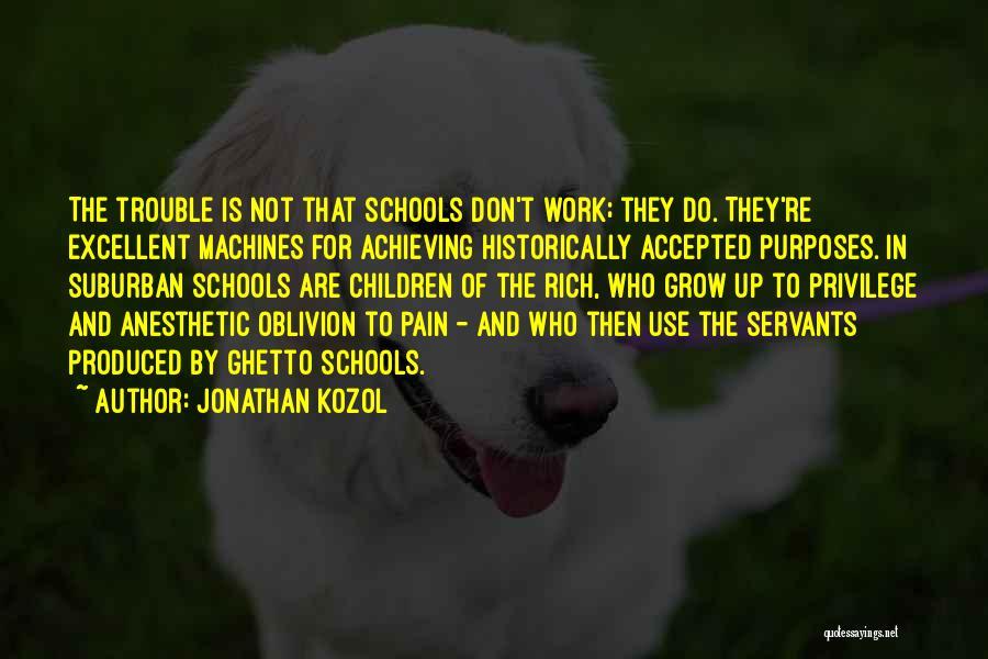 Jonathan Kozol Quotes 969098