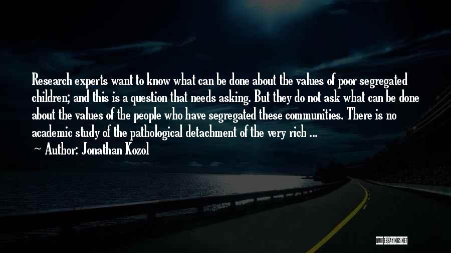 Jonathan Kozol Quotes 975657