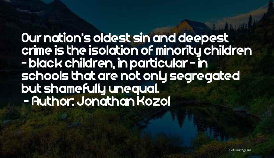 Jonathan Kozol Quotes 981893