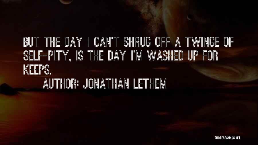 Jonathan Lethem Quotes 1025091