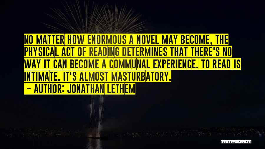 Jonathan Lethem Quotes 1041324
