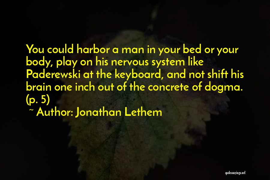 Jonathan Lethem Quotes 1074634