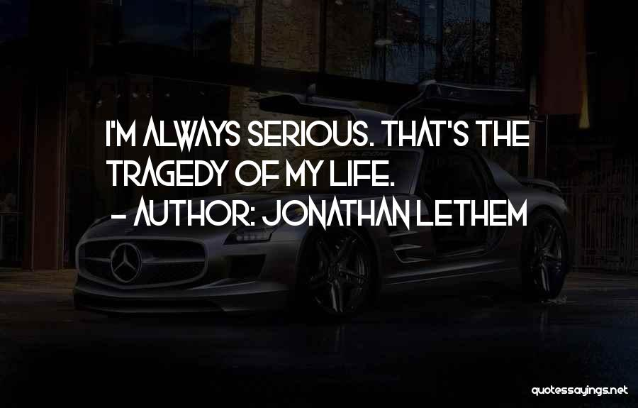 Jonathan Lethem Quotes 107503