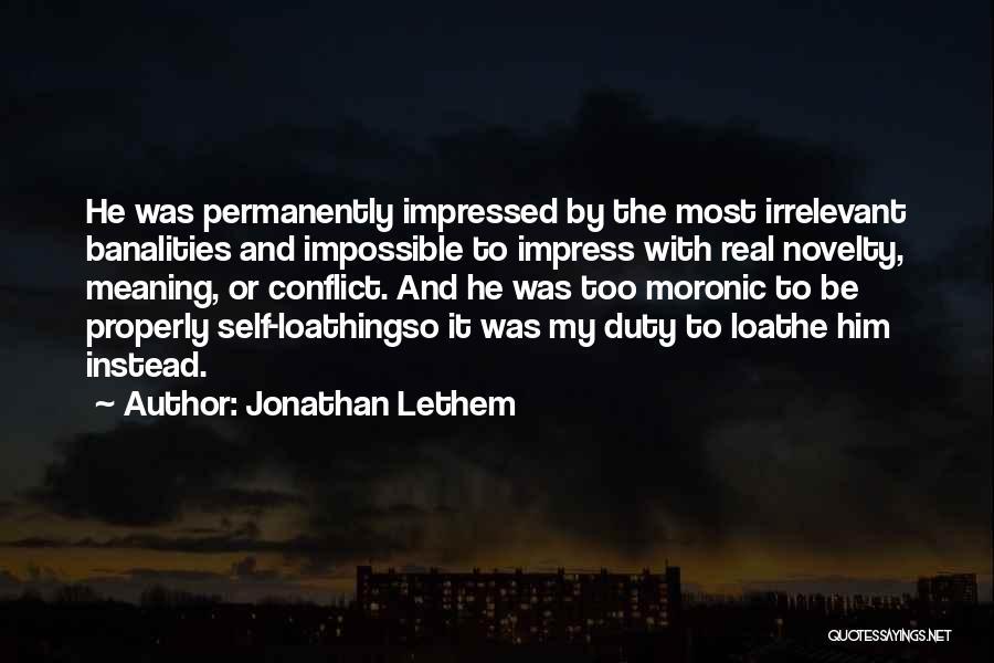Jonathan Lethem Quotes 1149759