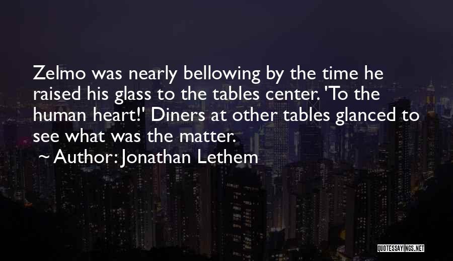 Jonathan Lethem Quotes 1248867