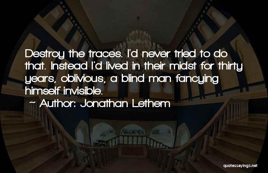 Jonathan Lethem Quotes 1256159