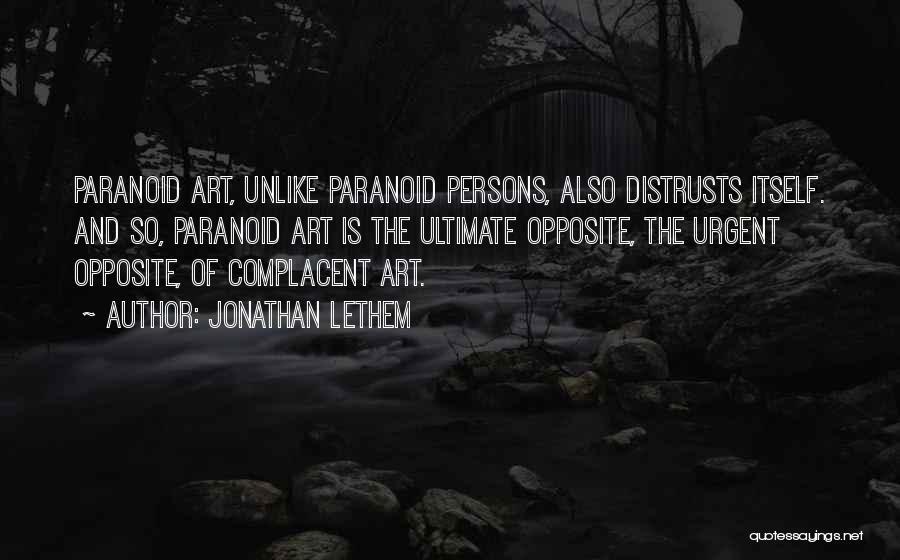 Jonathan Lethem Quotes 1452233