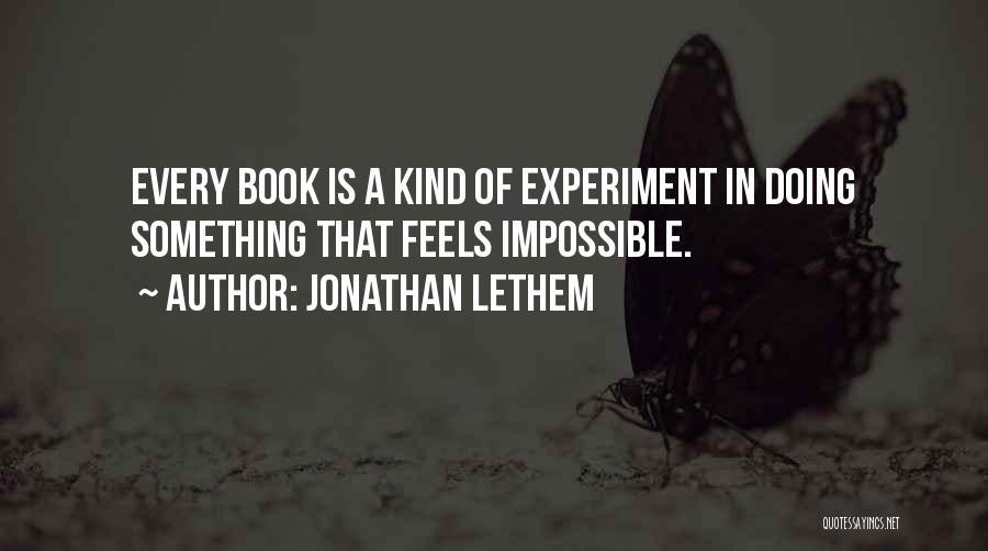 Jonathan Lethem Quotes 1515079