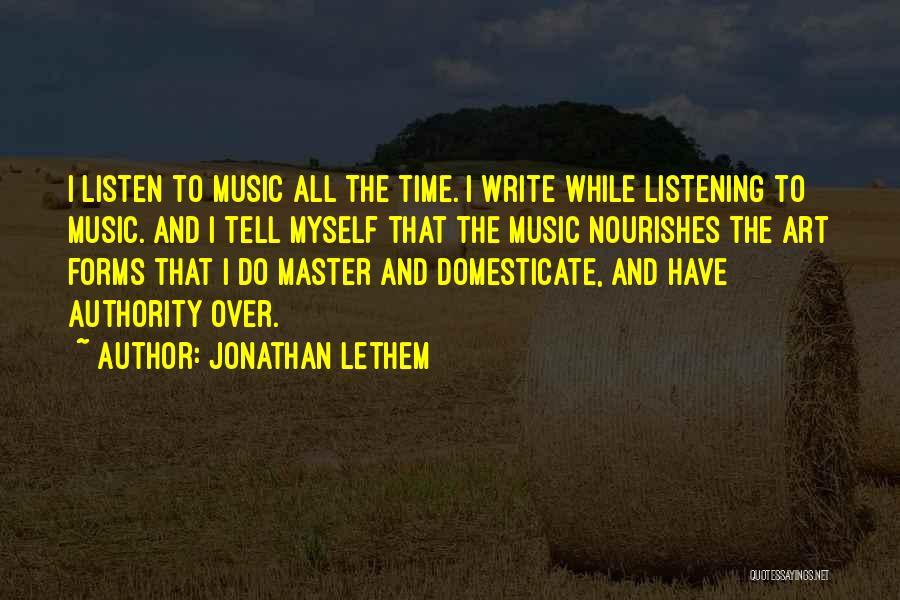 Jonathan Lethem Quotes 154526