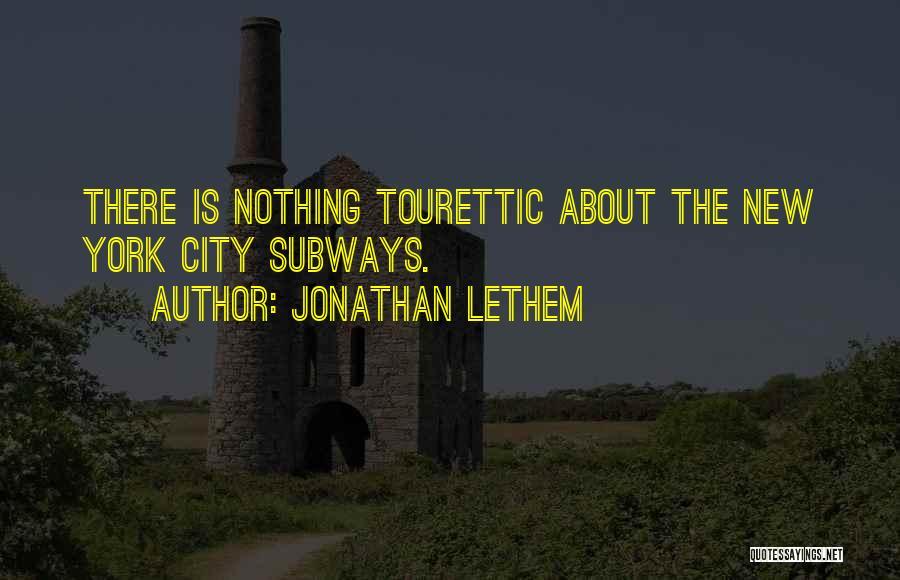 Jonathan Lethem Quotes 170402