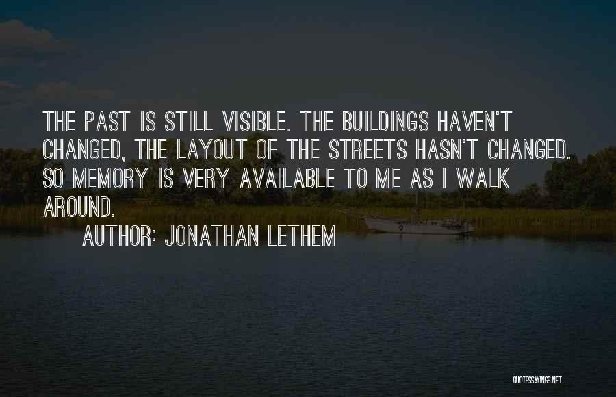 Jonathan Lethem Quotes 1808057