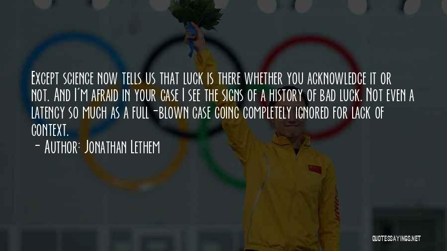 Jonathan Lethem Quotes 1848167