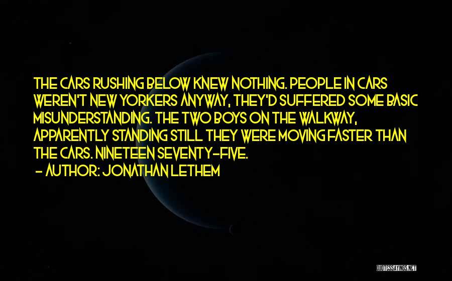 Jonathan Lethem Quotes 2047070