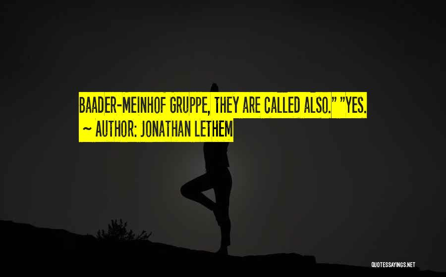 Jonathan Lethem Quotes 228966