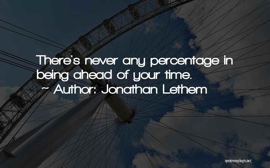 Jonathan Lethem Quotes 232925