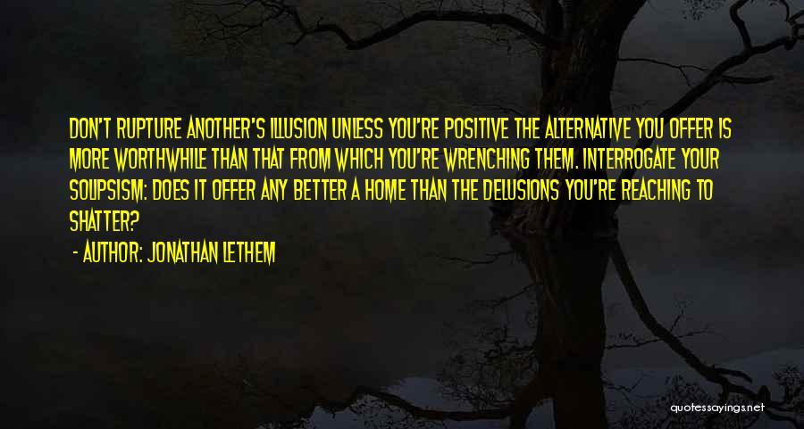 Jonathan Lethem Quotes 269338