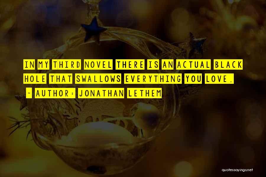 Jonathan Lethem Quotes 280806