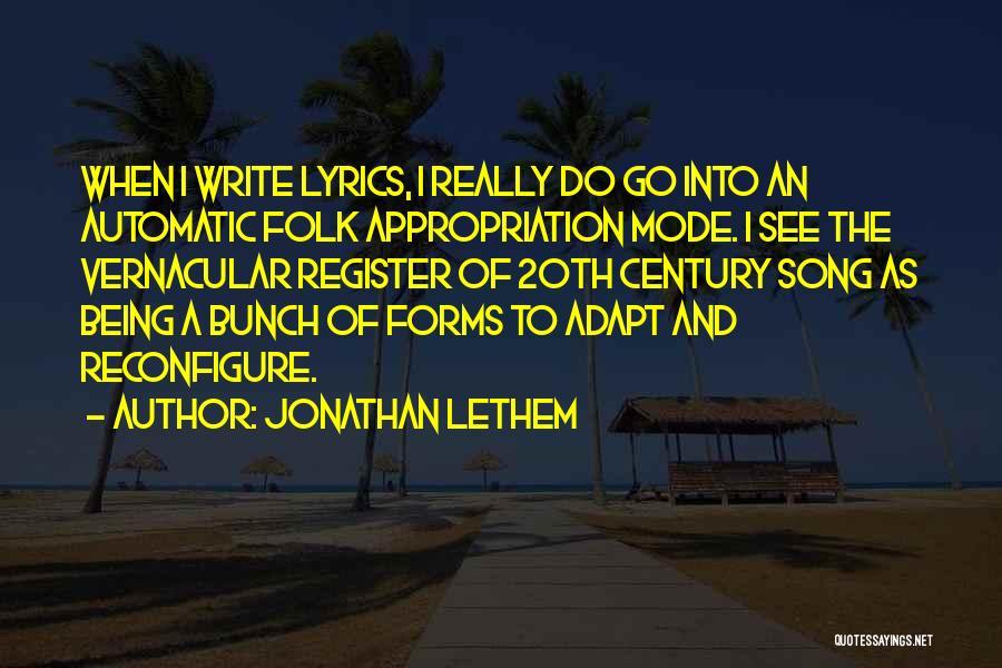 Jonathan Lethem Quotes 434704