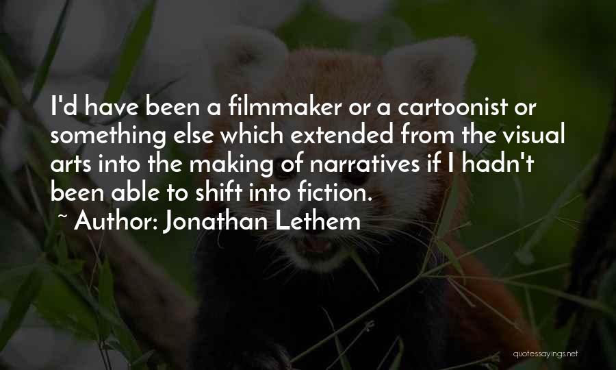 Jonathan Lethem Quotes 511571