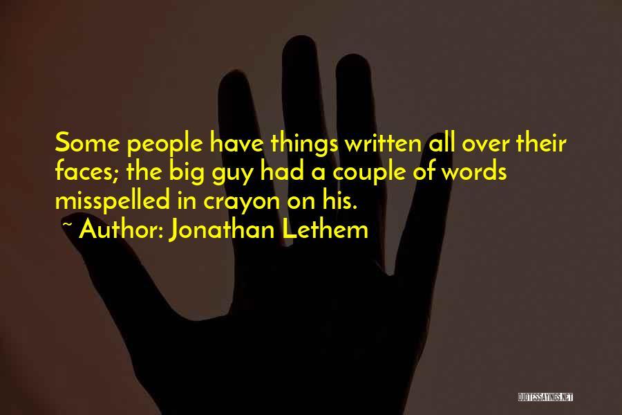 Jonathan Lethem Quotes 566164