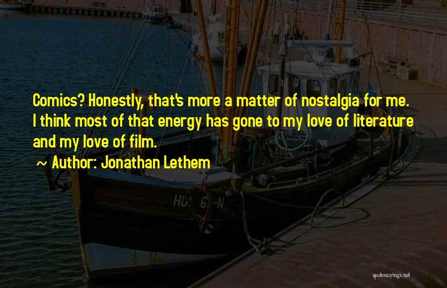 Jonathan Lethem Quotes 603526