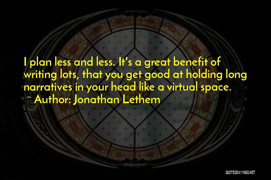 Jonathan Lethem Quotes 727714