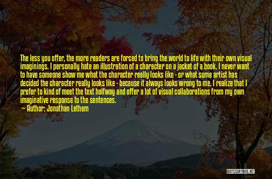 Jonathan Lethem Quotes 737796