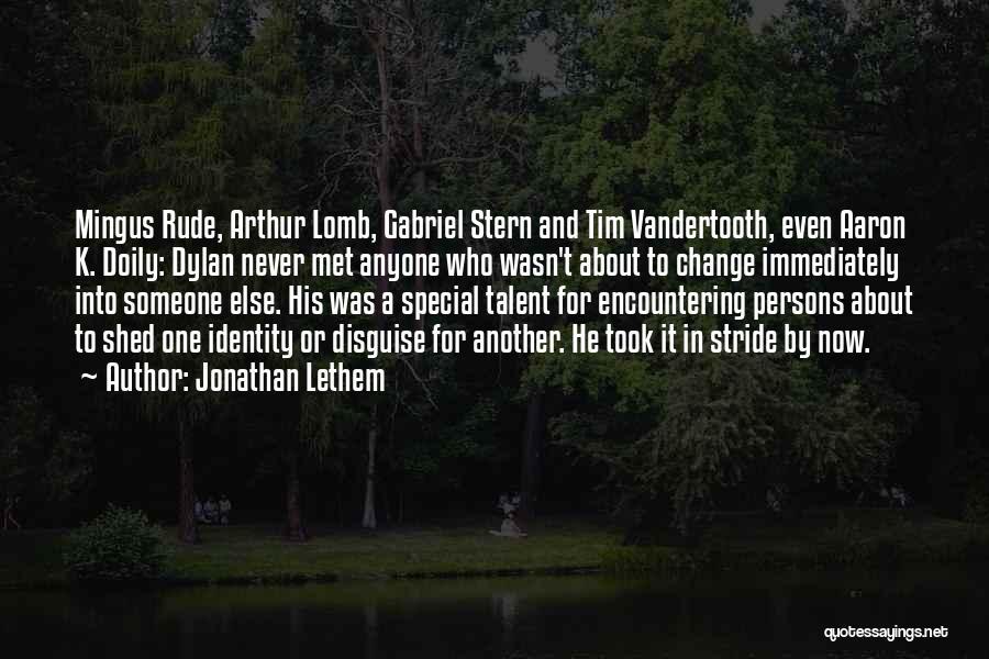 Jonathan Lethem Quotes 746909