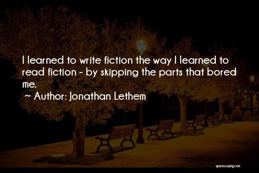Jonathan Lethem Quotes 787275