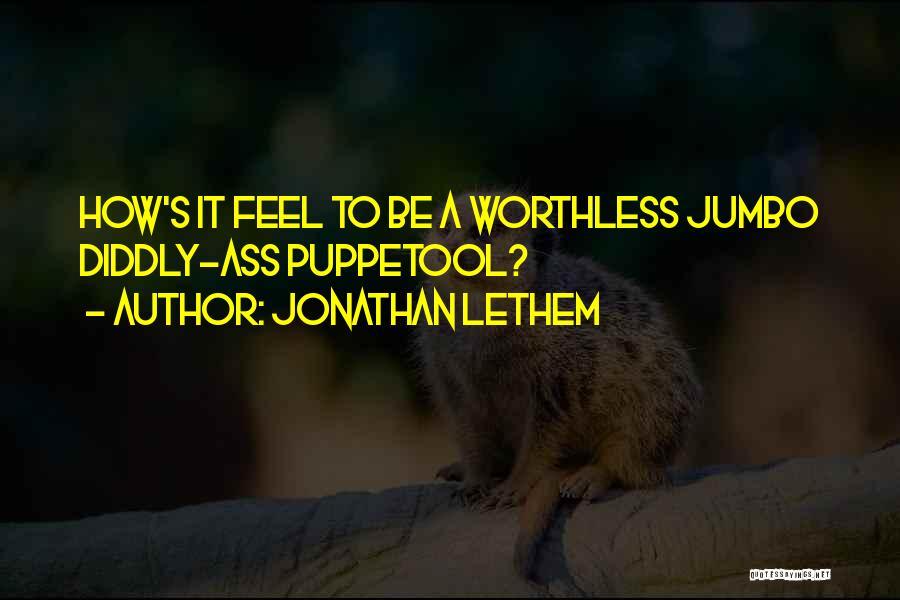 Jonathan Lethem Quotes 835400