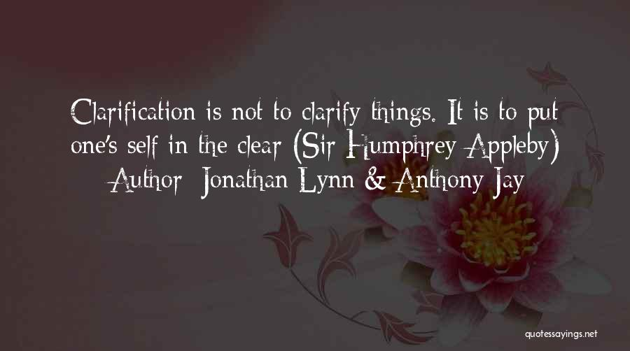 Jonathan Lynn & Anthony Jay Quotes 938507