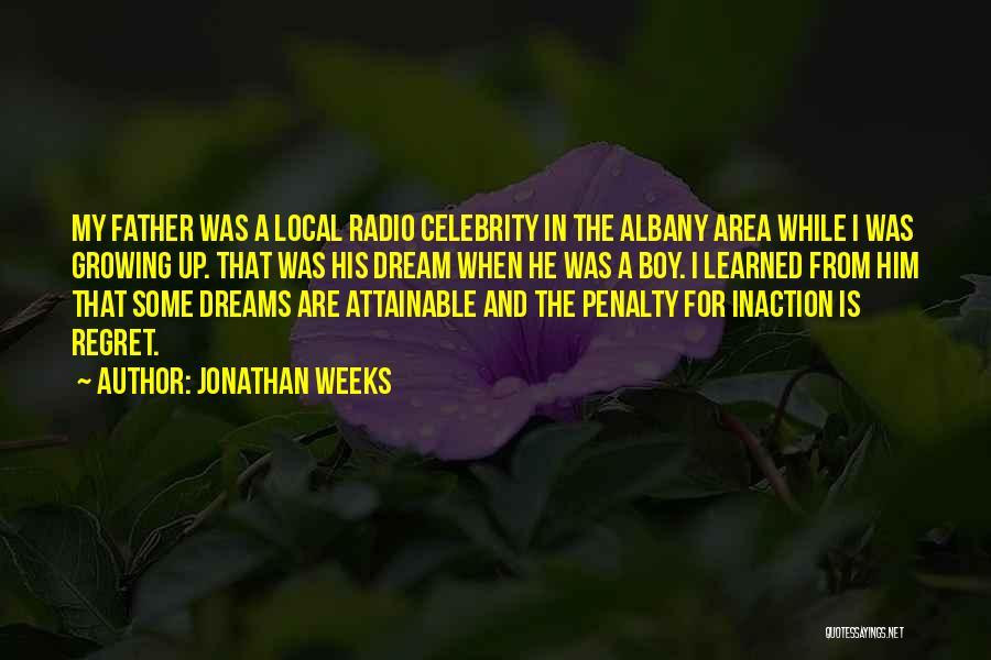 Jonathan Weeks Quotes 295854