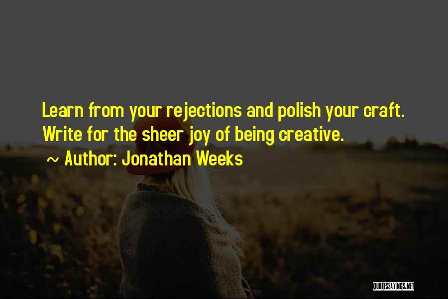 Jonathan Weeks Quotes 915188