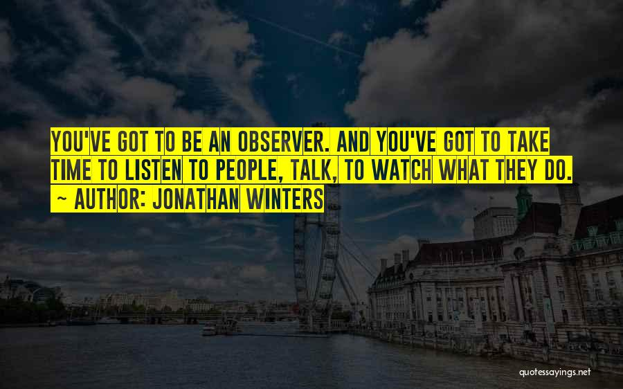 Jonathan Winters Quotes 1653124