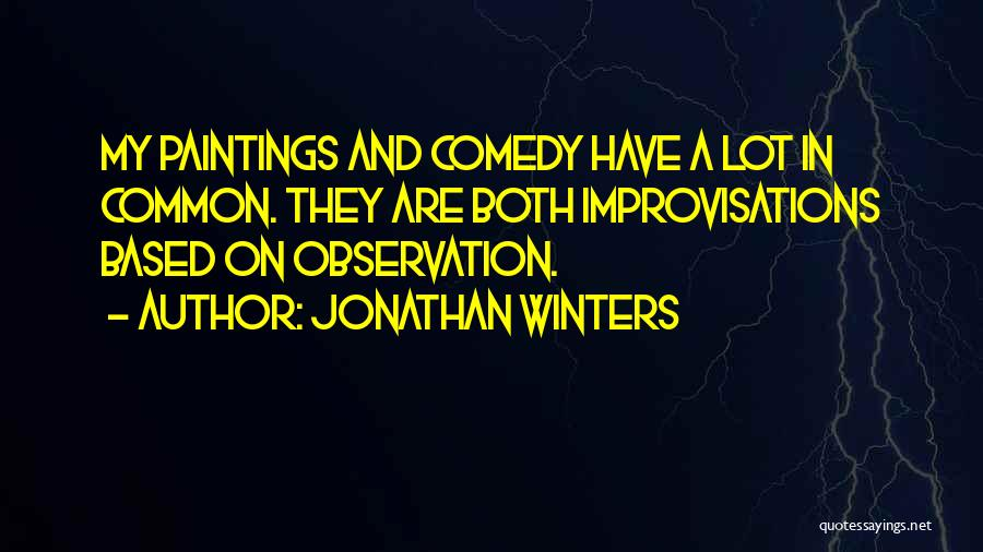 Jonathan Winters Quotes 1701124