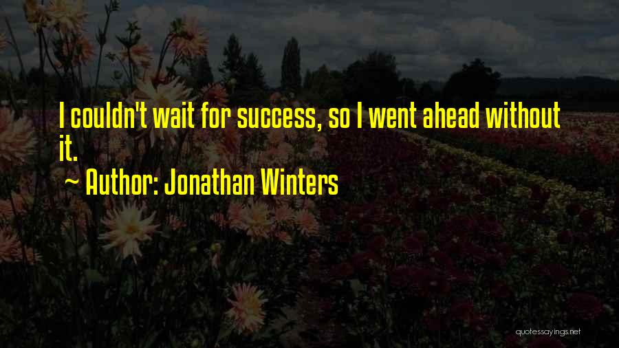 Jonathan Winters Quotes 765278