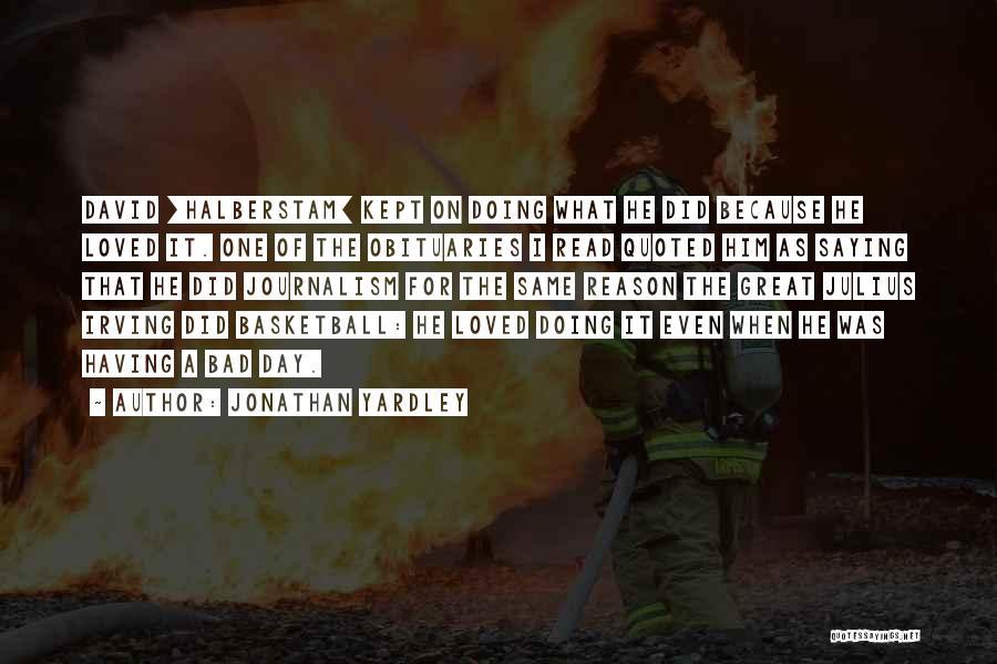 Jonathan Yardley Quotes 1197075