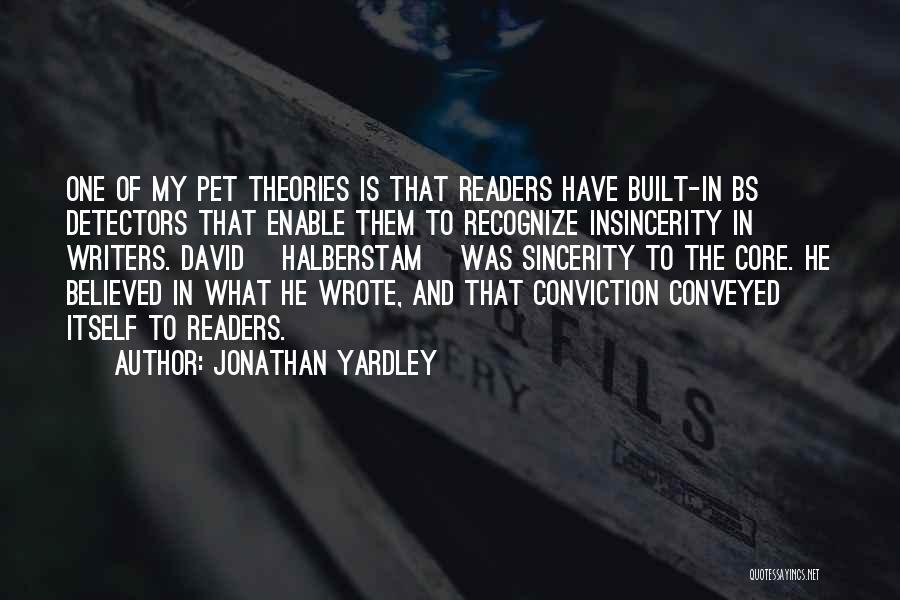Jonathan Yardley Quotes 1548693
