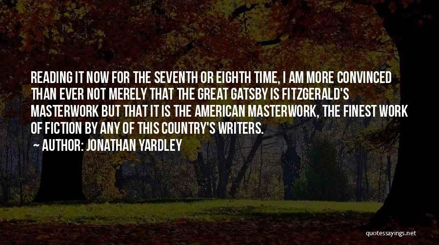 Jonathan Yardley Quotes 984299