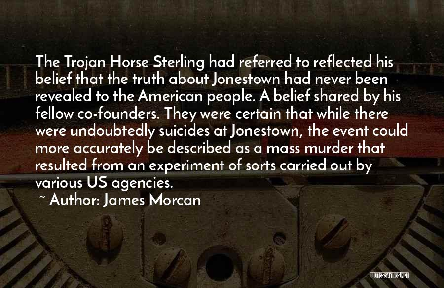 Jonestown Massacre Quotes By James Morcan