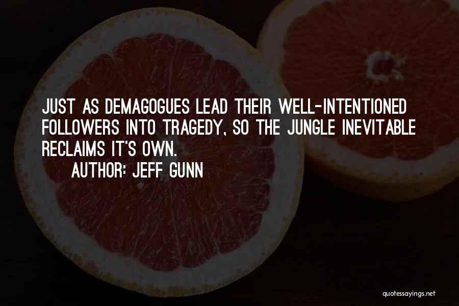 Jonestown Massacre Quotes By Jeff Gunn