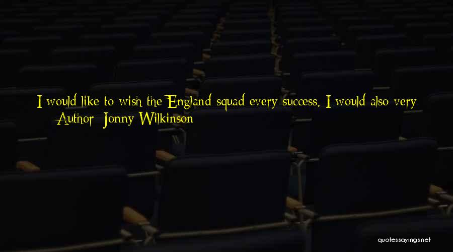 Jonny Wilkinson Quotes 1269970