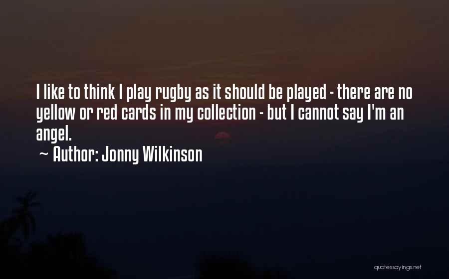 Jonny Wilkinson Quotes 184933