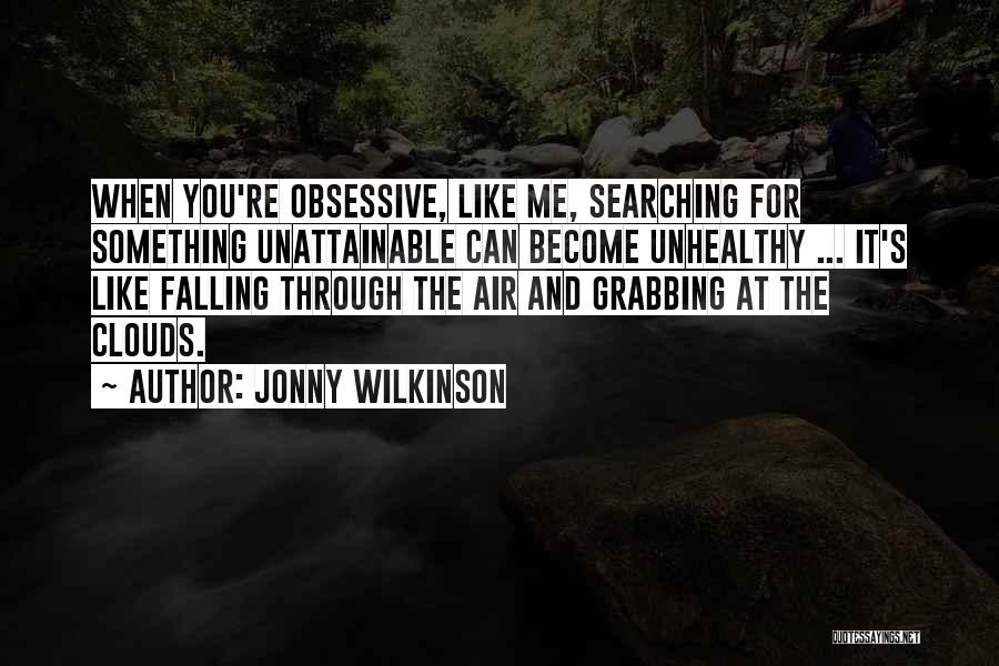 Jonny Wilkinson Quotes 1885757